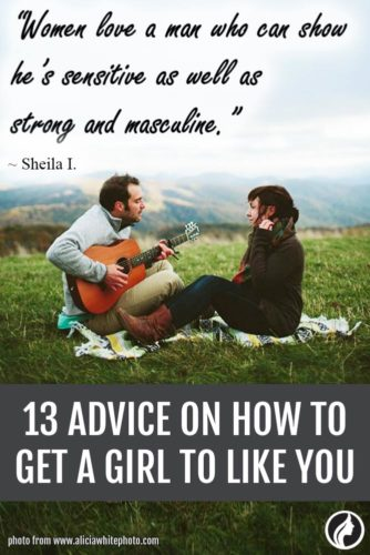 How to Get a Girl to Like You: 13 Honest Advice from Everyday Women