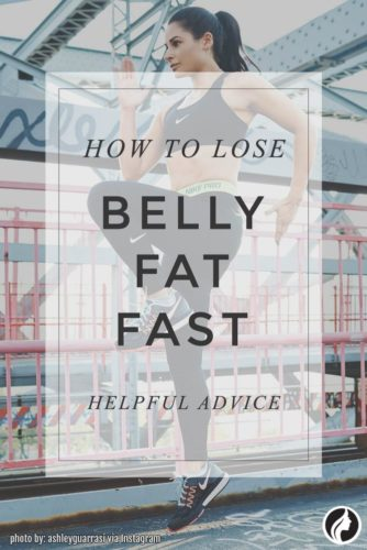 6 Helpful Advice on How to Lose Belly Fat Fast