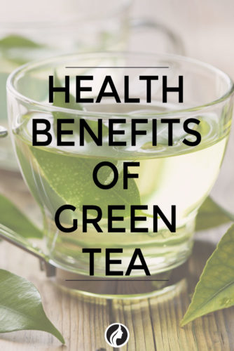 12 Top Reasons Why Green Tea is the Most Healthiest Organic Foods