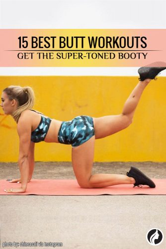 15 Best Butt Workouts to Build the Best Booty Ever