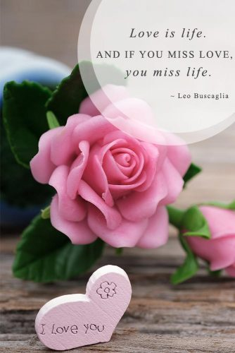 Love is life. And if you miss love, you miss life #lovequotes #inspiringlovequotes