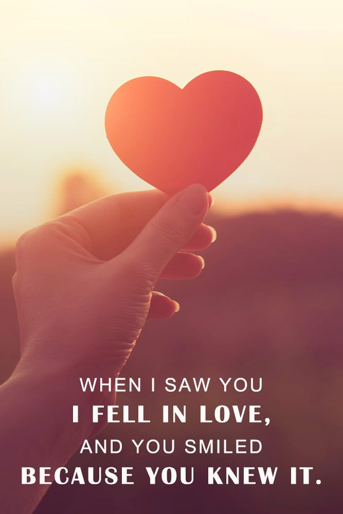When I saw you I fell in love, and you smiled because you knew it. #iloveyou #quotesaboutlove #messages