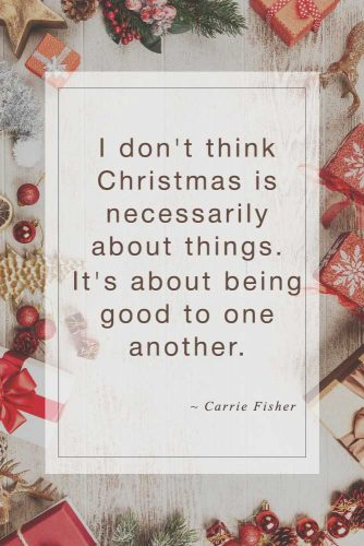 Carrie Fisher #inspirationalquotes #christmasquotes