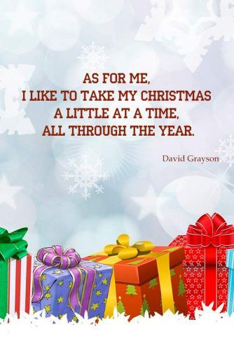 Christmas Quote By David Grayson #davidgrayson #hlidays