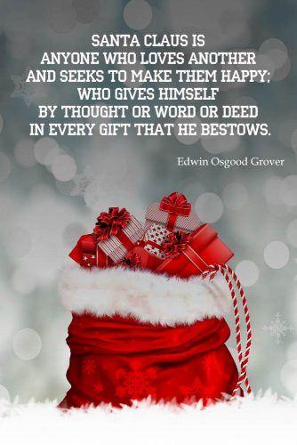 Edwin Osgood Grover's Christmas Qoute #edwinosgoodgrover #santa