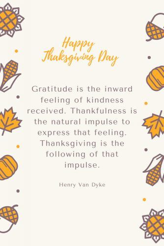 Henry Van Dyke Thanksgiving Quote #quotes #thanksgiving