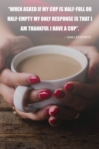 Sam Lefkowitz Thanksgiving Quotes #inspirationalquotes #thanksgivingquotes