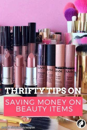 11 Thrifty Tips on Saving Money on Beauty Items