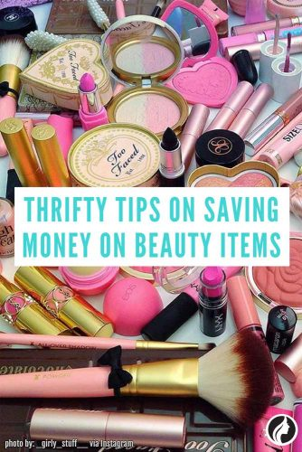11 Thrifty Tips on Saving Money on Beauty Items