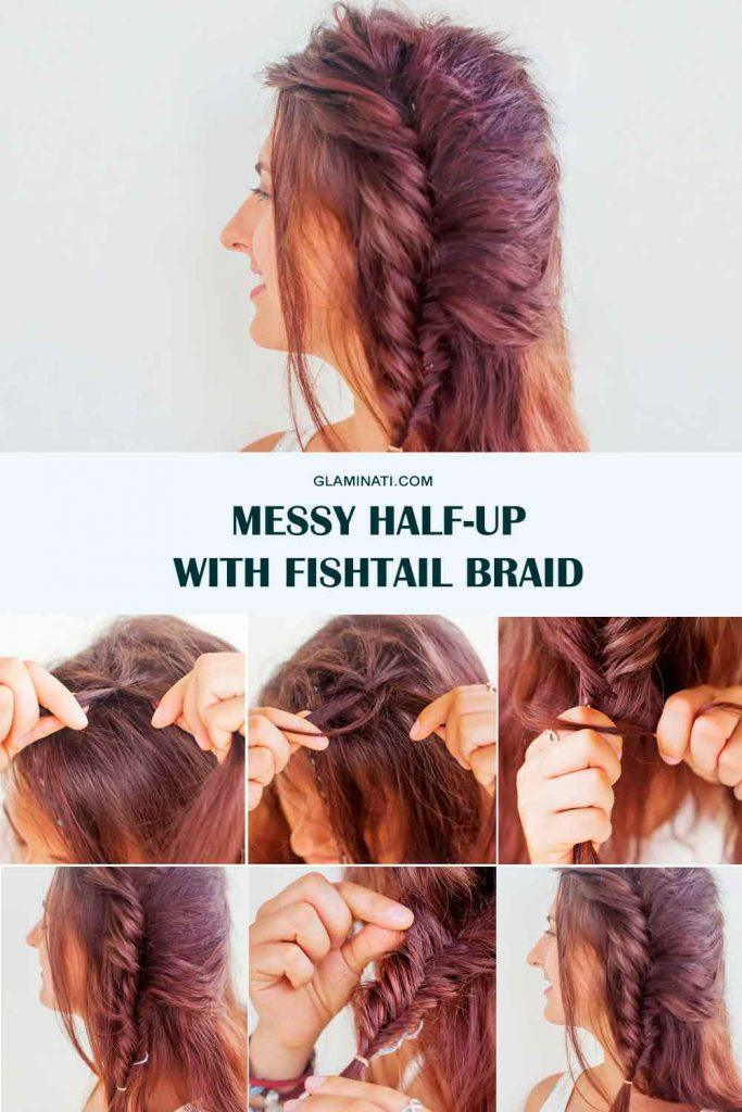 Messy Half-Up With One Side Fishtail Braid #messyhair #simplehairstyles