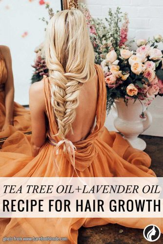 Tea Tree Oil and Lavender Oil help your hair grow faster