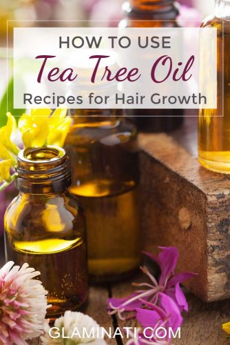 How to Use Tea Tree Oil For Hair Growth