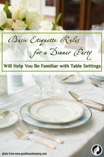 Dinner Rule - Be Familiar with Table Settings