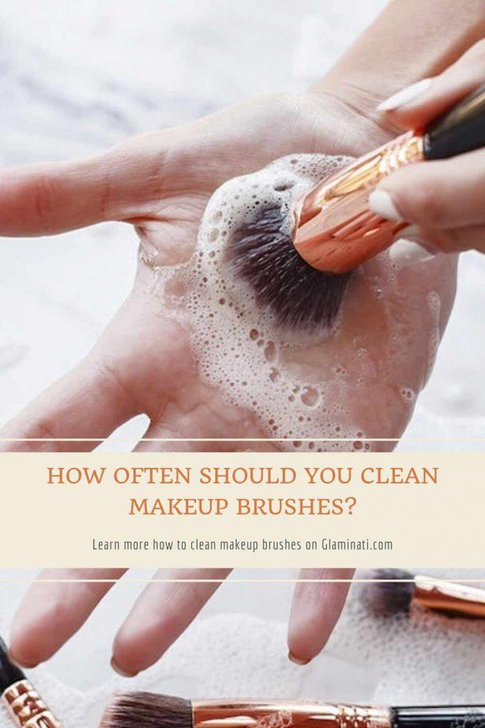 How Often Should You Clean Makeup Brushes? #weeklycleaningbrushes #monthlycleaning