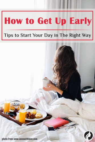 Helpful Tips to Start Your Day