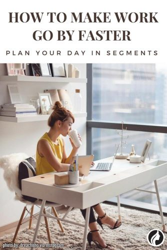 Plan Your Day in Segments