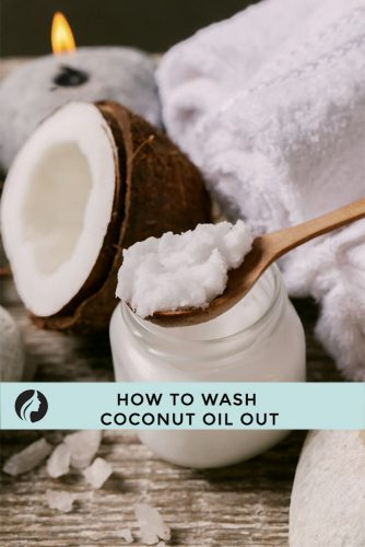How to Wash Coconut Oil Out