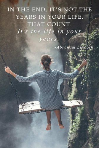 In the end, it's not the years in your life that count. It's the life in your years. Abraham Lincoln #inspirationquotes #lifequotes #truthquotes