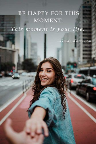 Be happy for this moment. This moment is your life. Omar Khayyam #inspirationquotes #lifequotes #truthquotes