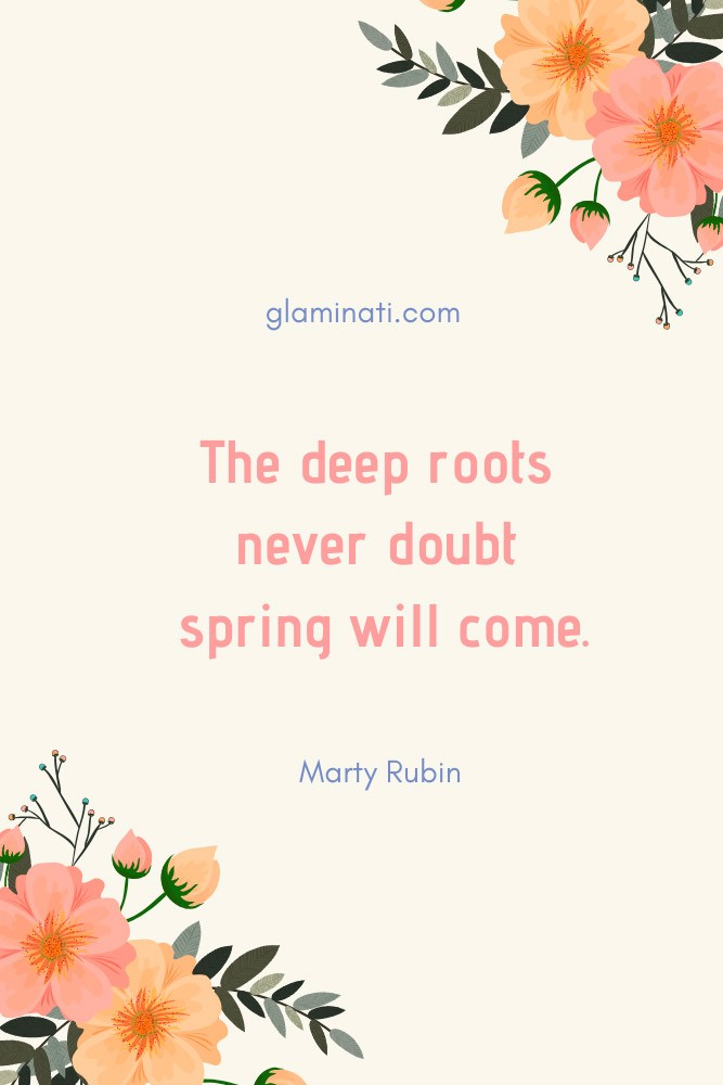 Spring Quote By Marty Rubin #martyrubin #inspiration