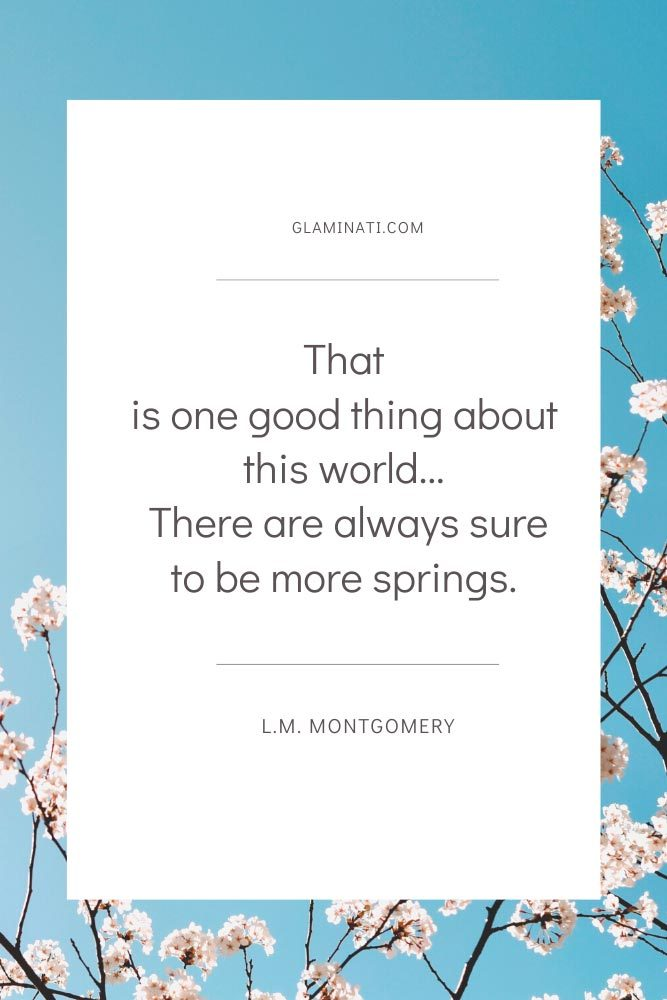 Spring Quote By L.M. Montgomery #montgomery