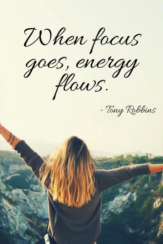 When focus goes, energy flows