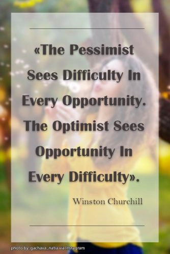 The Pessimist Sees Difficulty In Every Opportunity. The Optimist Sees Opportunity In Every Difficulty. Winston Churchill #lifequotes #inspirationalquotes #quotesaboutlife