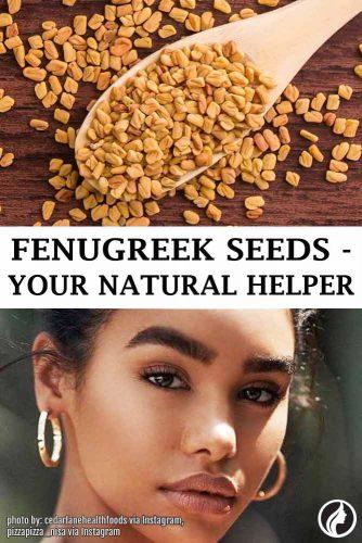 Fenugreek Seeds – Your Natural Helper #fenugreekseeds