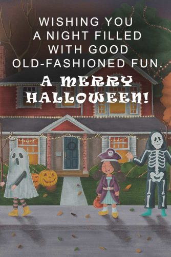 A Merry Halloween. Wishing you a night filled with good old-fashioned fun. #happihalloween #funhalloweenquotes