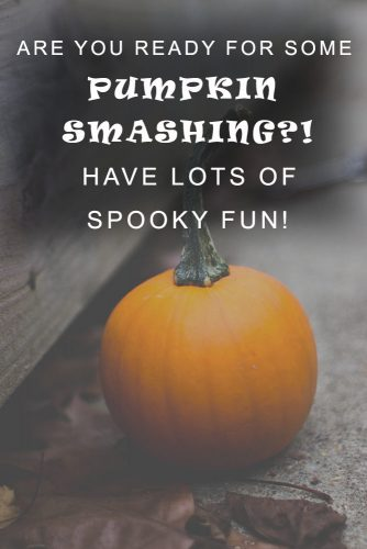Are you ready for some pumpkin smashing?! Have lots of spooky fun! #happyhalloween #funhalloweenquotes