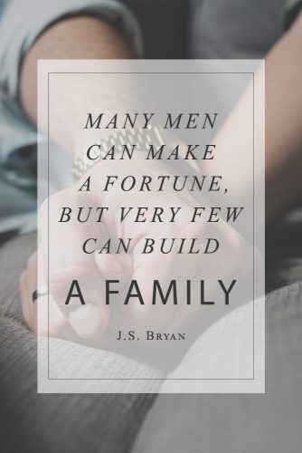 Many men can make a fortune, but very few can build a family #quotesaboutfamily #inspirationalfamilyquotes #familylovequotes
