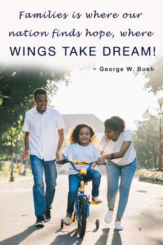 Families is where our nation finds hope, where wings take dream #quotesaboutfamily #inspirationalfamilyquotes #familylovequotes