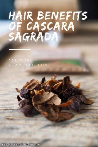 Hair Benefits Of Cascara Sagrada #healthbenefits #hairgrowth