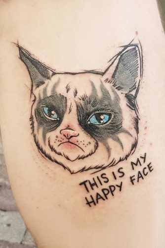 Grumpy Cat Tattoo Idea #grumpycat #grumpycattattoo #thisismyhappyface