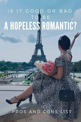 Pros And Cons To Be A Hopeless Romantic #love #relationship #romantic