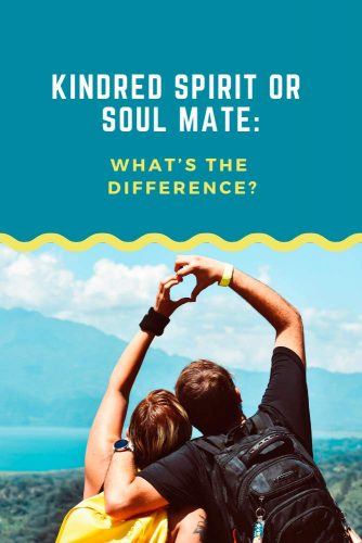 Kindred Spirit Or Soul Mate: What Is The Difference? #relationship #friendship