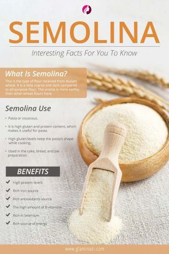 Known And Unknown Benefits Of Semolina
