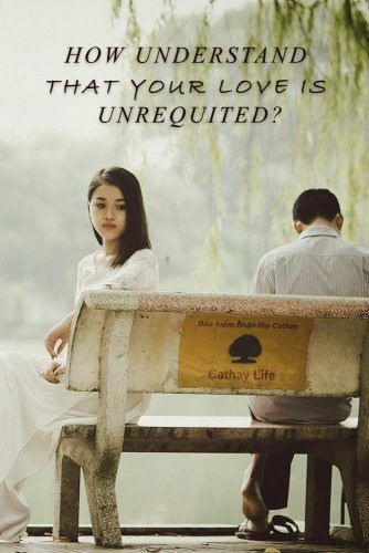 How To Understand That Your Love Is Unrequited #love #relationship