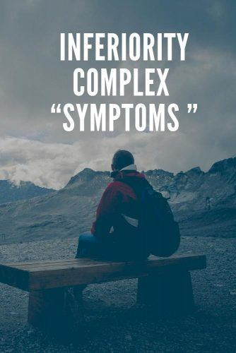 Inferiority Complex Symptoms #relationship #psyсhology