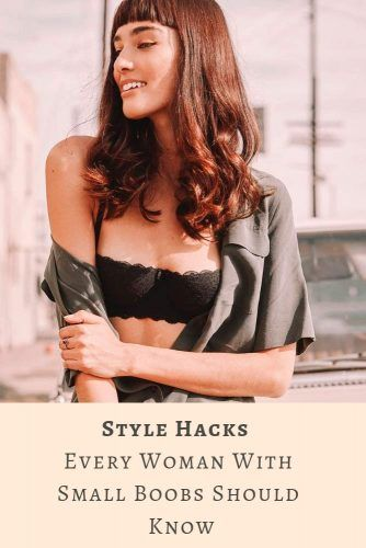 Style Hacks Every Woman With Small Boobs Should Know #lifestyle #body