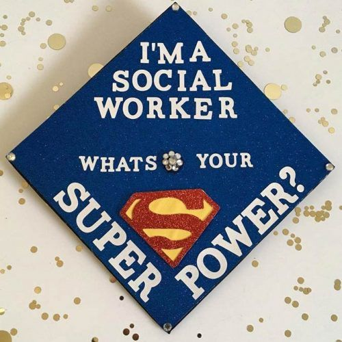 Social Worker Graduation Cap #bluegraduationcap #superpowergradcap