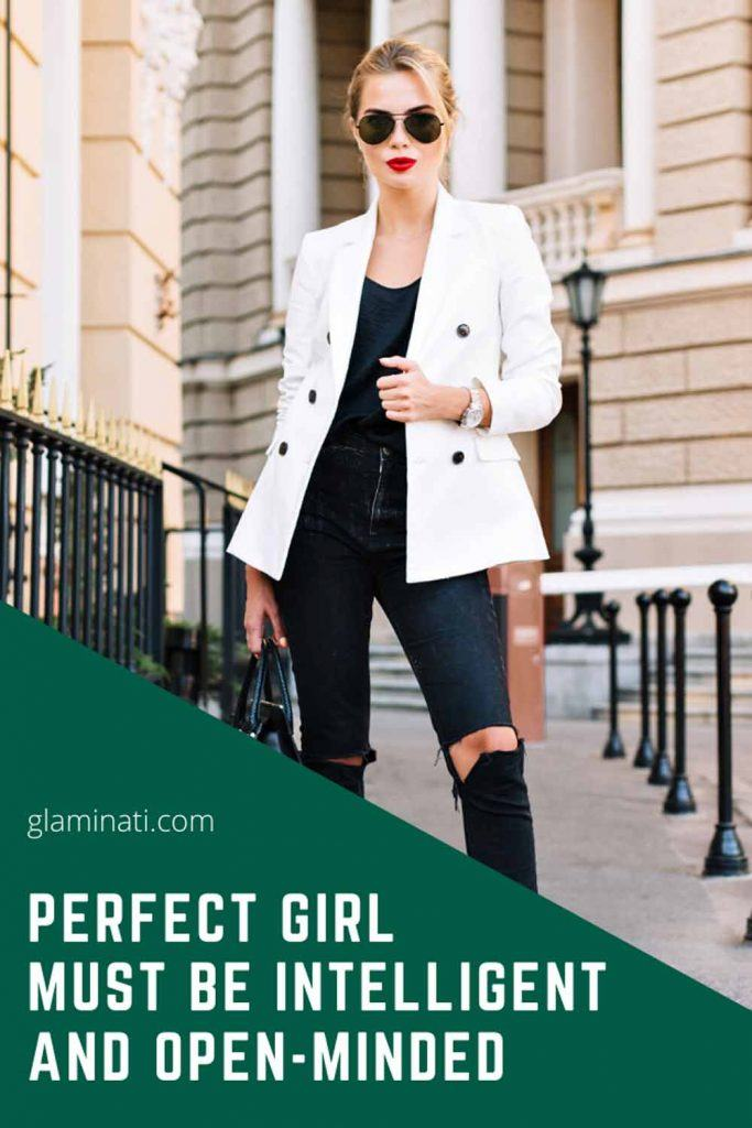 Perfect Girl Must Be Intelligent And Open-Minded #openmindedgirl