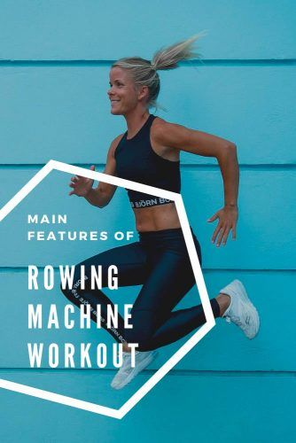 Main Features Of Rowing Machine Workout #workout #sport
