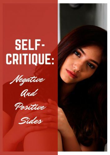 Negative And Positive Sides Of Self-Critique #psychology #relationship