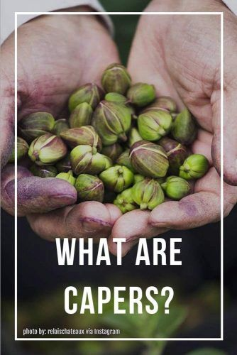 What Are Capers #meaning #nutritional