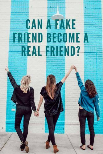 Can A Fake Friend Become A Real Friend? #relationship #friends