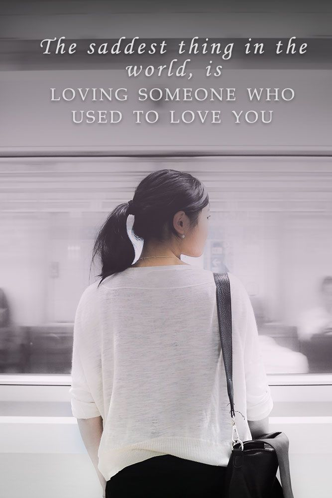 The saddest thing in the world, is loving someone who used to love you. #lovequotes #quotes