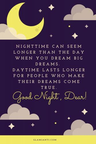 Nighttime can seem longer than the day when you dream big dreams.  #quotes