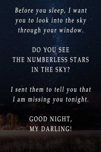 Before you sleep, I want you to look into the sky through your window. #lovequotes #inspirationalquotes