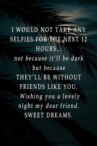 I would not take any selfies for the next 12 hours… #lovequotes #inspirationalquotes